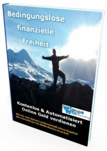 Bedinungslose finanzielle Freiheit Affiliate Marketing